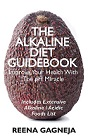 The Alkaline Diet Guidebook – eBook by Reena Gagneja Eat more alkaline foods and boost your health and wellbeing. Your pH level is critical for your health.